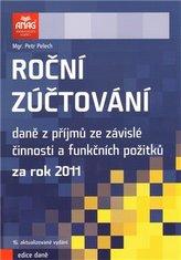 Roční zúčtování daně z příjmů ze závislé činnosti a funkčních požitků za rok 2011