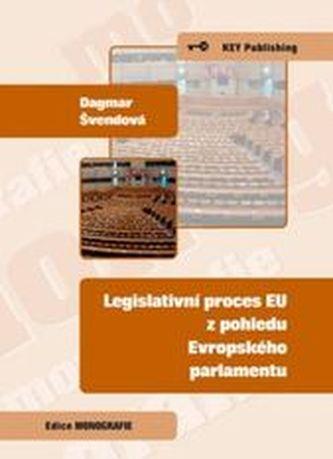 Legislativní proces EU z pohledu Evropského parlamentu