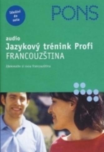 Audio - Jazykový trénink Profi - FRA