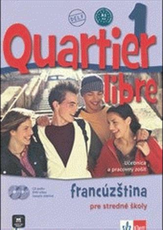 Quartier Libre 1 SK – učebnica s pracovným zošitom + CD + DVD + časopis - Bosquet, M.a kolektiv autorů