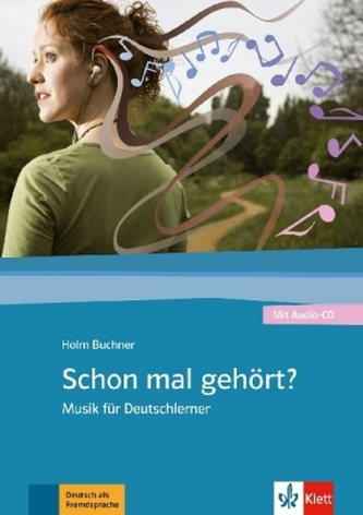 Schon mal gehört? m. Audio-CD