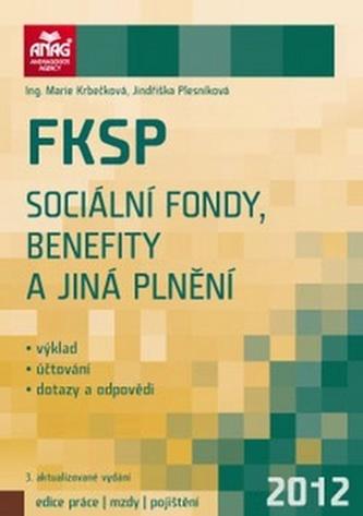 FKSP, sociální fondy, benefity a jiná plnění 2012