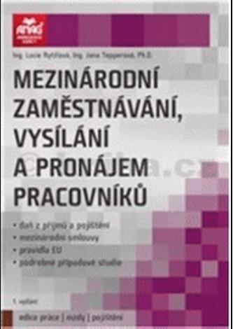 Mezinárodní zaměstnávání, vysílání a pronájem pracovníků - Lucie Rytířová; Jana Tepperová