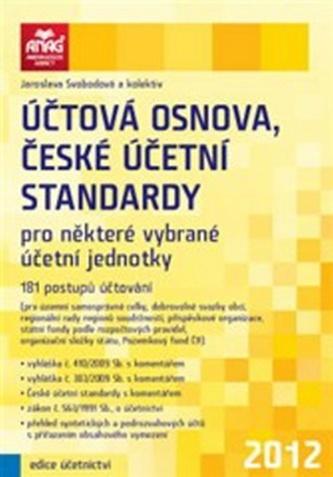 Účtová osnova, české účetní standardy pro některé vybrané účetní jednotky 2012