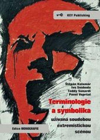 Terminologie a symbolika užívaná soudobou extremistickou scénou