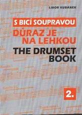 S bicí soupravou taktem i dobou II.