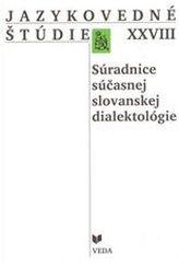 Jazykovedné štúdie XXVIII. Súradnice súčasnej slovanskej dialektológie