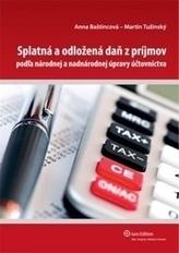 Splatná a odložená daň z príjmov podľa národnej a nadnárodnej úpravy účtovníctva