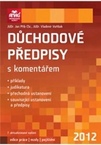 Důchodové předpisy s komentářem 2012