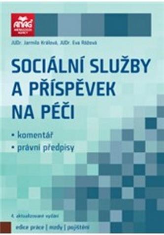 Sociální služby a příspěvek na péči 2012