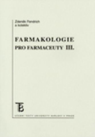 Farmakologie pro farmaceuty III