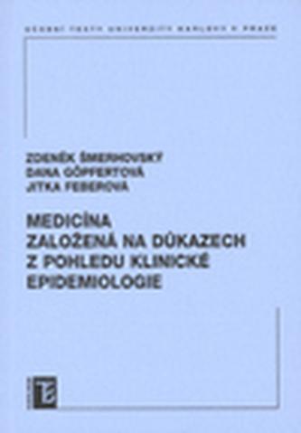 Medicína založená na důkazech z pohledu klinické epidemiologie