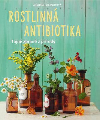 Rostlinná antibiotika - Tajné zbraně přírody