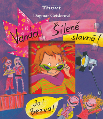Vanda Šíleně slavná