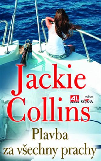Plavba za všechny prachy - Jackie Collins