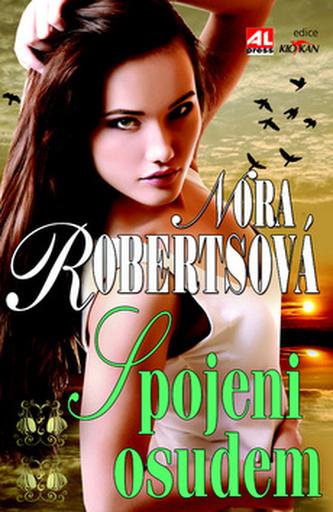 Spojeni osudem - Nora Robertsová