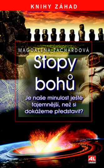 Stopy bohů - Magdalena Zachardová
