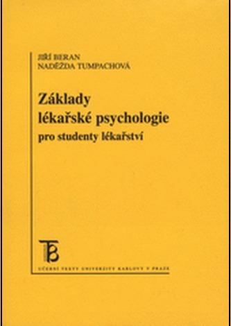 Základy lékařské psychologie pro bakalářské studium ve zdravotnictví