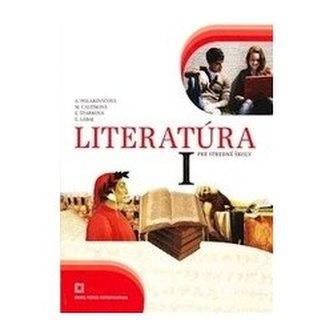 Literatúra 1 pre 1. ročník stredných škôl - učebnica