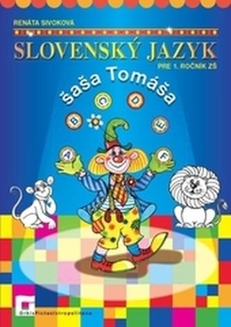 Slovenský jazyk šaša Tomáša - Pracovný zošit