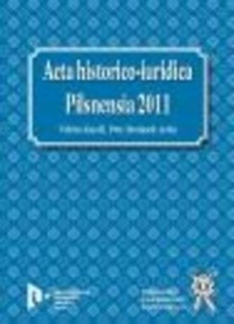 Acta historico-iuridica Pilsnensia 2011