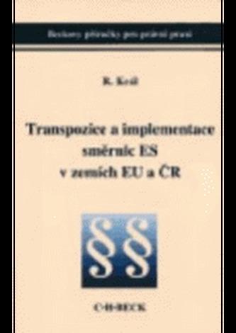 Transpozice a implementace směrnic ES v zemích EU a ČR
