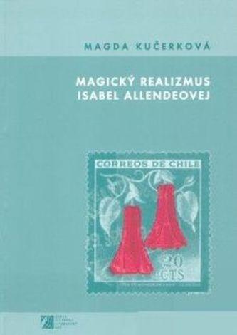 Magický realizmus Isabel Allendeovej