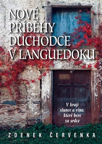 Nové příběhy českého důchodce ve francouzském Languedoku
