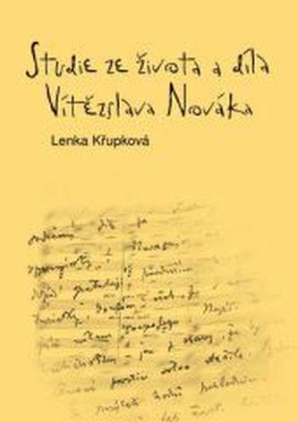 Studie ze života a díla Vítězslava Nováka