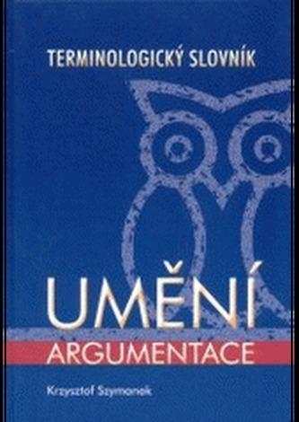 Umění argumentace - terminologický slovník