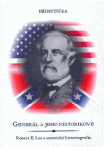 Generál a jeho historikové