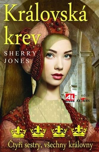 Královská krev - Sherry Jones