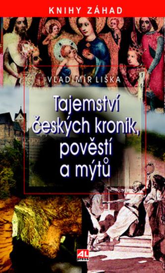 Tajemství českých kronik, pověstí a mýtů