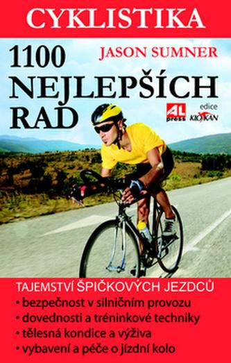 Cyklistika 1100 nejlepších rad - Jason Summer