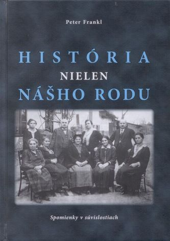 História nielen nášho rodu