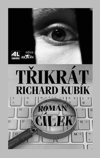 Třikrát Richard Kubík