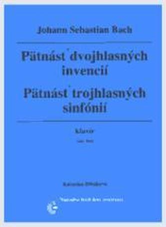 Pätnásť dvojhlasných invencií, Pätnásť trojhlasných sinfónií