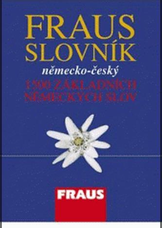 FRAUS Slovník NČ 1500 základních německých slov