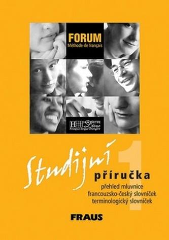Forum 1 Studijní příručka - Jana Haiderová; Helena Svobodová