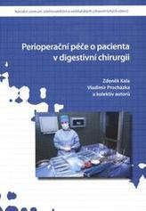 Perioperační péče o pacienta v digestivní chirurgii
