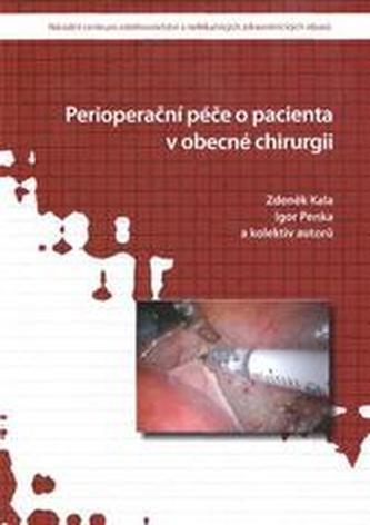 Perioperační péče o pacienta v obecné chirurgii