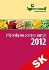 Prípravky na ochranu rastlín 2012