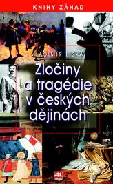 Zločiny a tragédie v českých dějinách