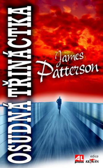 Osudná třináctka - James Patterson