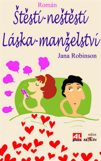 Štěstí-neštěstí Láska-manželství