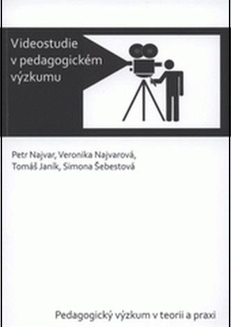 Videostudie v pedagogickém výzkumu
