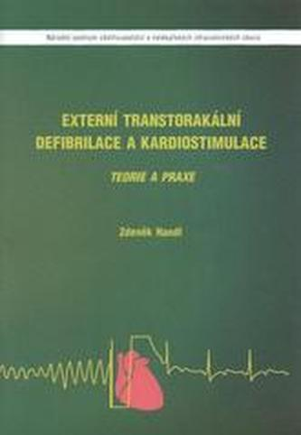 Externí transtorakální defibrilace a kardiostimulace