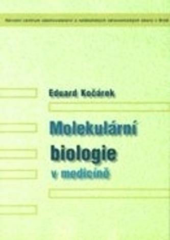 Molekulární biologie v medicíně