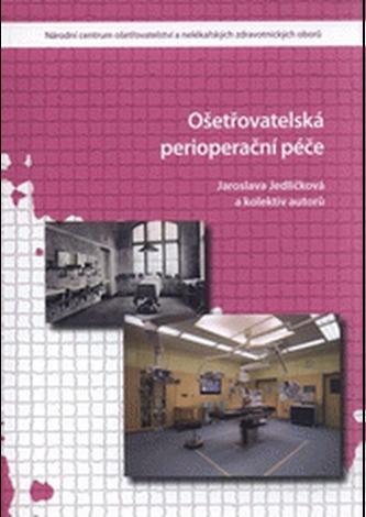 Ošetřovatelská perioperační péče