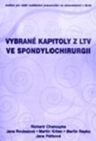 Vybrané kapitoly z LTV ve spondylochirurgii
